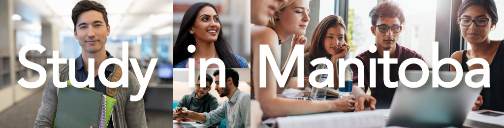 """An immage of international students, with the words """"Study in Manitoba""""."""